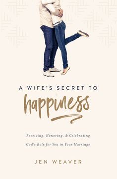 Buy A Wife's Secret to Happiness: Receiving, Honoring, and Celebrating God's Role for You in Your Marriage by Jen Weaver and Read this Book on Kobo's Free Apps. Discover Kobo's Vast Collection of Ebooks and Audiobooks Today - Over 4 Million Titles! What Is A Wife, Christine Caine, This Is A Book, Christian Marriage, Christian Women, Strong Girls, Married Life, Marriage Advice, Family Life