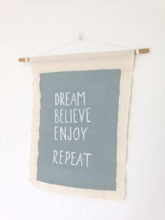 Dream Believe Enjoy repeat | linnen doek A3Prachtige tekst op canvas doek met…