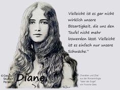 """Diane von Roder ist ein Charakter aus meiner Roman-Trilogie """"Vater der Engel."""