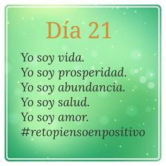 Buenos días!! Reto culminado #retopiensoenpositivo #piensoenpositivo #21días #conDios #Dios #santiago Daily Positive Affirmations, Positive Phrases, Sufi Quotes, Optimism, Reiki, Wise Words, Mindfulness, Wisdom, Messages