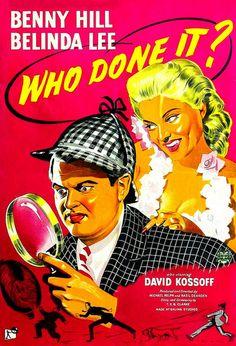 Who Done It? (1956) Stars: Benny Hill, Belinda Lee, David Kossoff ~  Director: Basil Dearden