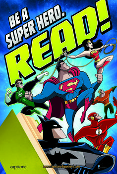 Be a Super Hero. Read! poster | Capstone Super Hero