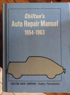 Chilton's Auto Repair Manual, 1971 re-issue Chilton Book Co.  1954-1963