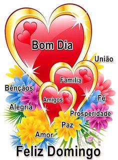 Flores e Frases: BOM DIA FELIZ DOMINGO...