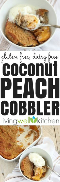 A gluten free, dairy free Coconut Peach Cobbler recipe made with nourishing ingredients that won't give you that dreaded sugar crash. Sweetened only with maple syrup, this dessert will leave your sweet craving satisfied without feeling sick Paleo Dessert, Healthy Dessert Recipes, Real Food Recipes, Healthy Snacks, Vegetarian Recipes, Snack Recipes, Free Recipes, Paleo Treats, Recipes Dinner