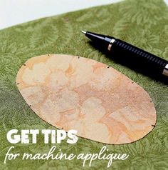 Follow these tips for great appliqué + troubleshooting tips.