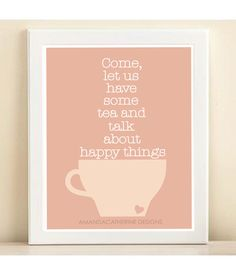 Tea & Happy Things print poster by AmandaCatherineDes on Etsy, $15.00