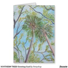 SOUTHERN TREES Greeting Card
