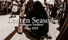 Lenten Season in Benque