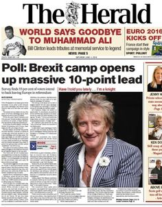 Scotland's front pages: Arise Sir Rod and Brexit poll results ...