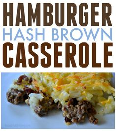 Looking for a perfect one dish meal for dinner? This hamburger hash brown casserole is delicious and perfect for a quick meal.