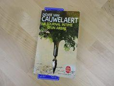 Mon avis sur Le journal intime d'un arbre écrit par Didier Van Cauwelaert