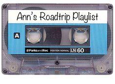 Ann's Road Trip Playlist | #TreatYoSelf | #ParksandRec