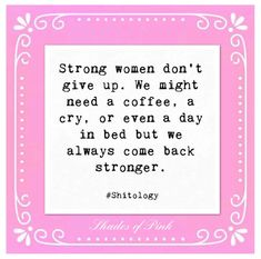 Don't Give Up, Giving Up, Strong Women, Pink, Warrior Women, Letting Go, Pink Hair, Roses