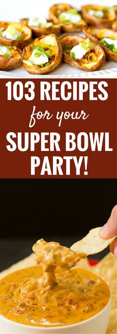 103 Game Day Recipes for your Super Bowl Party! Dips, snacks, slow cooker meals, sandwiches, and sweets!   browneyedbaker.com
