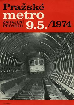 Poster for openning of Prague metro, May, 1974 Heart Of Europe, Text Pictures, Old Signs, Vintage Posters, Retro Posters, Lost & Found, Eastern Europe, Czech Republic, Insight