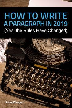 How to Write a Paragraph in 2019 (Yes, the Rules Have Changed) via @JonMorrow