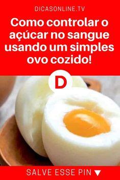 Açucar no sangue | Receita como esta você nunca viu igual: como controlar o açúcar no sangue usando um simples ovo cozido! | Você realmente nunca viu nada igual: controle o açúcar no sangue com um simples ovo cozido. Leia e saiba como.