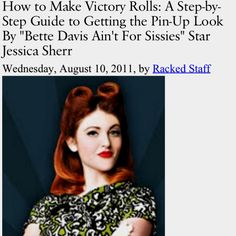 A simple instruction how-to for Victory Roll hair! http://m.racked.com/archives/2011/08/10/victory-rolls-stepbystep-tutorial-for-the-pinup-look-by-bette-davis-star-jessica-sherr.php