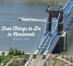 Free Things to do in Cincinnati for the month of August