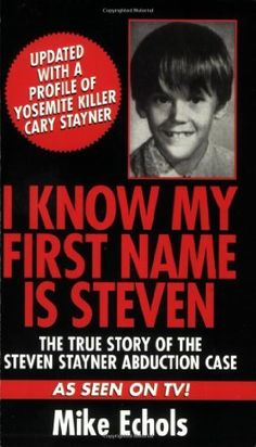 I Know My Name is Steven by: Mike Echols I Love Books, Good Books, Books To Read, Steven Stayner, Reading Lists, Book Lists, Black History Books, True Crime Books, Thriller Books