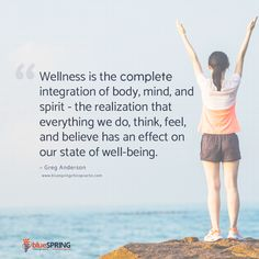 Wellness is the complete integration of body, mind, and spirit - the realization that everything we do, think, feel and believe has an affect on our state of well-being. - Greg Anderson #wellness #quote #chiropractic #healthyliving