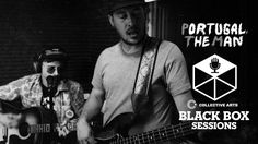 """Portugal The Man - """"Evil Friends"""" + """"Creep In A T-Shirt"""" (Collective Arts Black Box Sessions) - YouTube"""