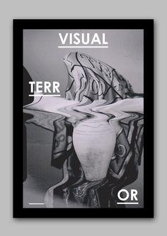 "joshuaghanham:  Poster for ""Visual Terror"" Exhibition."