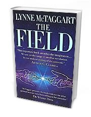 """The Field by Lynne McTaggert  """"This is the seminal work of the New Age, and one which provides a scientific explanation for psychic phenomena such as ESP, spiritual healing and remote viewing."""""""