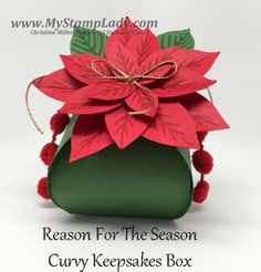 Poinsettia Curvy Keepsakes Box by cmstamps - Cards and Paper Crafts at Splitcoaststampers Christmas Projects, Holiday Crafts, Poinsettia Cards, Stampin Up Christmas, Handmade Christmas, Christmas Boxes, Rustic Christmas, Fancy Fold Cards, Craft Box
