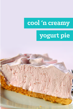 Cool 'n Creamy Yogurt Pie – It's cool. It's creamy. And this Healthy Living pie recipe is deliciously easy to make. Three ingredients, 10 minutes — and no need to turn on the oven since it's a no-bake dessert!