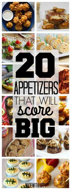 20 Appetizers that will score   20 Superbowl Appetizers   20 Game Day Appetizers   Finger Foods   www.madewithHAPPY.com
