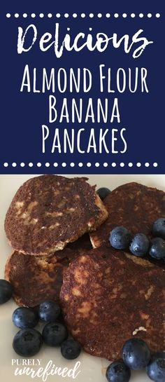 Try these Delicious Almond Flour Banana Pancakes Today! | Low Carb Recipes | Gluten Free | Easy Breakfast Ideas | Healthy Eating | Purely Unrefined