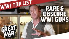 10 Rare And Obscure WW1 Era Guns I THE GREAT WAR Special feat. Rock Isla...