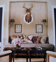 hunting lodge chic... ways to   make jer's buck fit into the decor