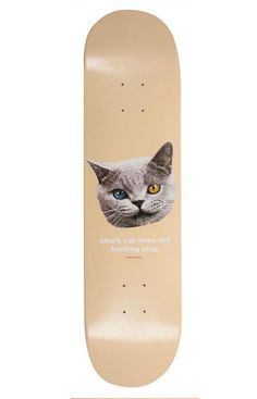 i just died okay this is my new board