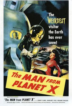 The 1951 classic sci-fi movie poster, The Man From Planet X.