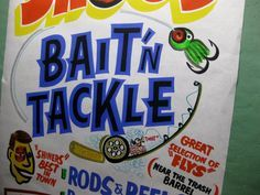 Bait 'N Tackle by Dad's Paper Signs