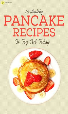 We are here to give you some yummylicious, yet healthy pancake recipes. Interested? Read on then!  #Recipes