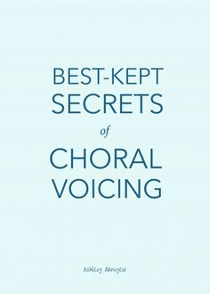 Best-kept secrets on how to voice a choir | @ashleydanyew