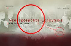 "To mark the 75th anniversary of the Polish Government-in-Exile's relocation to London and the 25th anniversary of the conclusion of its activities, the Polish Embassy in London has initiated a promotional and educational campaign under the title ""Republic in Exile / Rzeczpospolita Londyńska""."