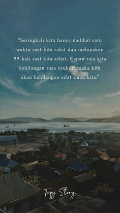 Story Quotes, Sad Quotes, Bible Quotes, Best Quotes, Love Quotes, Islamic Quotes Wallpaper, Reminder Quotes, Prayer Verses, Quotes Indonesia