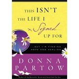Donna Partow shares stories from her life experiences that illustrate the efficacy of Biblical teachings. The author seeks to show women of all walks that no matter how life has unfolded for them, God can bring new life and hope where there was once only chaos and suffering. Order today for 0.99 + shipping, go to onelightbooks@gmail.com USED