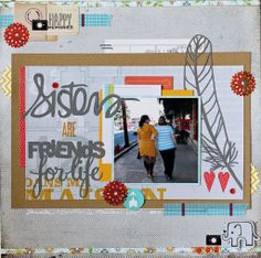 Sisters are Friends For Life layout