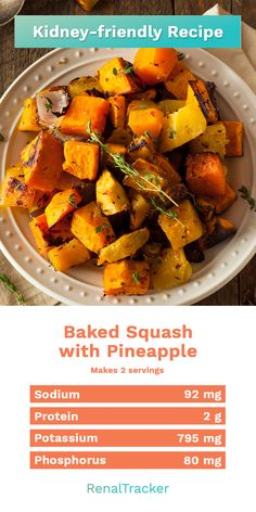 A healthy melt-in-your-mouth snack and dessert. This amazing squash and pineapple recipe just changes how autumn cooking will smell and taste like. Food For Kidney Health, Kidney Foods, Healthy Kidney Diet, Healthy Food, Kidney Friendly Diet, Low Fat Diet Plan, Low Sodium Diet Plan, Low Carb, Diet Dinner Recipes