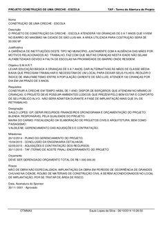 PROJETO CONSTRUÇÃO DE UMA CRECHE - ESCOLA TAP - Termo de Abertura do Projeto  Nome  CONSTRUÇÃO DE UMA CRECHE - ESCOLA  Des...