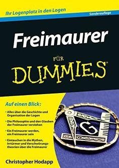 Freimaurer für Dummies (Für Dummies) - http://kostenlose-ebooks.1pic4u.com/2015/02/01/freimaurer-fuer-dummies-fuer-dummies/