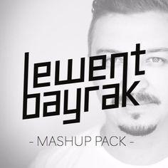 "Lewent Bayrak""MASHUP PACK"" by Lewent Bayrak on SoundCloud"