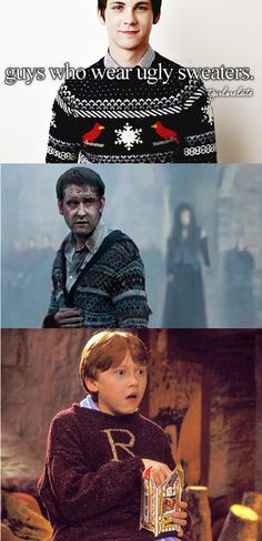 When a guy wears an ugly sweater. Although, Logan Lerman could make anything look fashionable