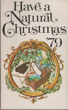 Have a Natural Christmas '79 by IndigoMistBooks on Etsy